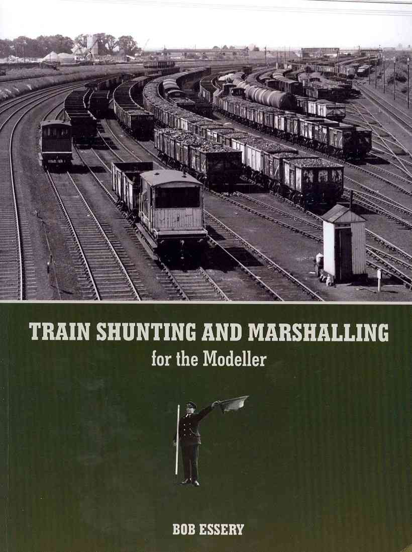 Train Shunting and Marshalling for the Modeller (Paperback)