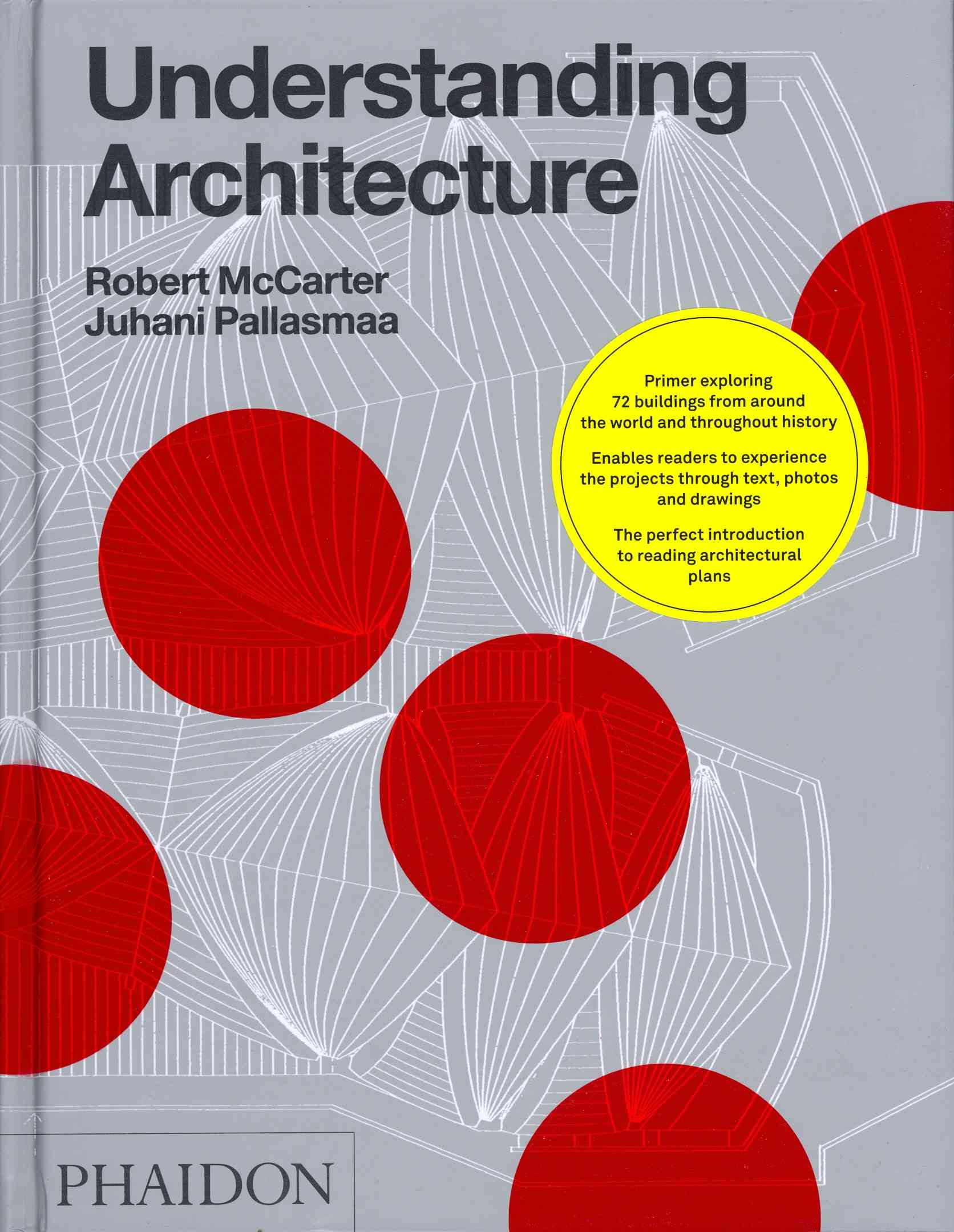 Understanding Architecture: A Primer on Architecture As Experience (Hardcover)