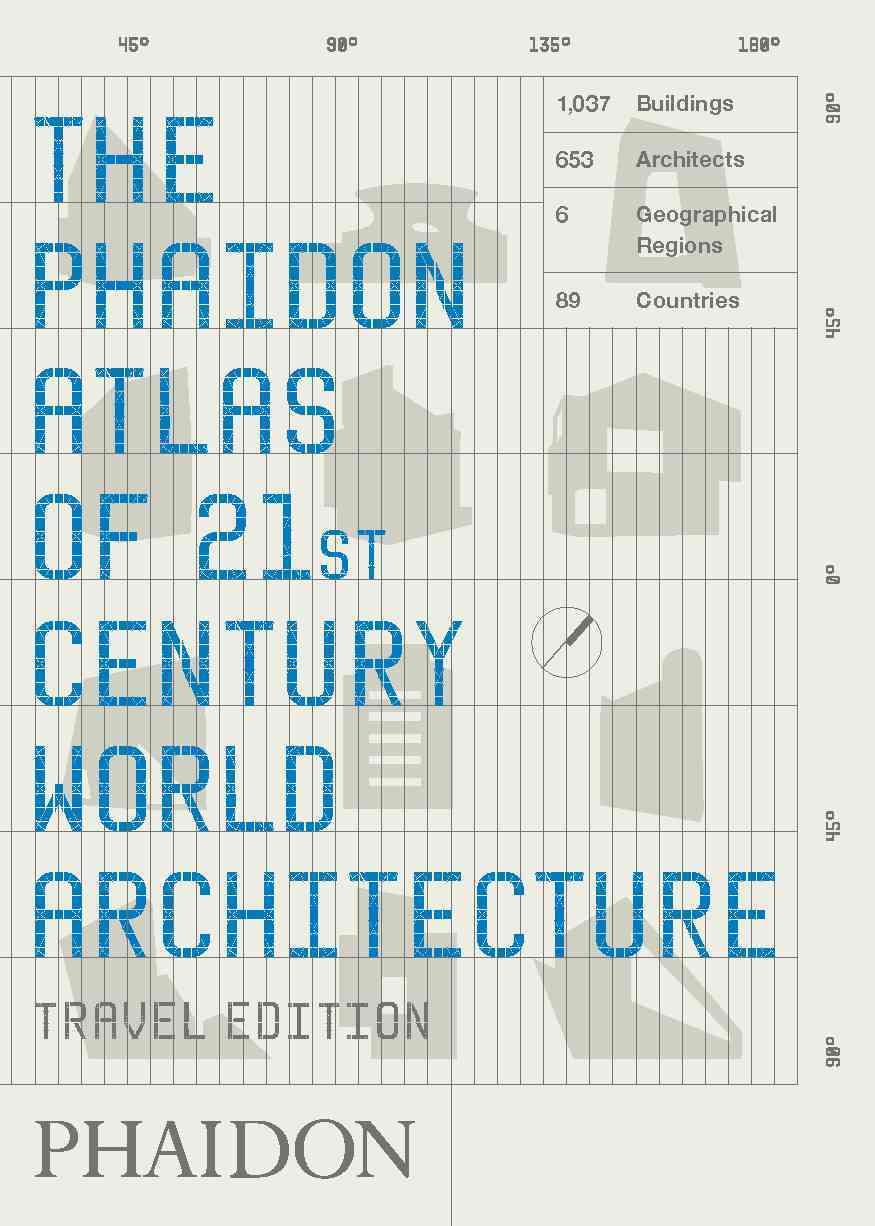 The Phaidon Atlas of 21st Century World Architecture: Travel Edition (Paperback)