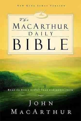 Macarthur Daily Bible: Read Through the Bible in One Year, With Notes from John Macarthur (Paperback)