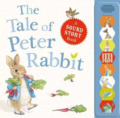 The Tale of Peter Rabbit: A Sound Story Book (Board book)