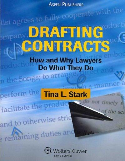 Drafting Contracts: How and Why Lawyers Do What They Do (Paperback)