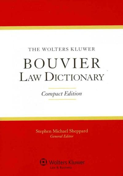 The Wolters Kluwer Bouvier Law Dictionary 2011 (Paperback)