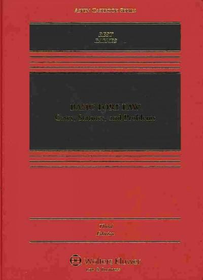 Basic Tort Law 2010: Cases, Statutes, and Problems (Hardcover)