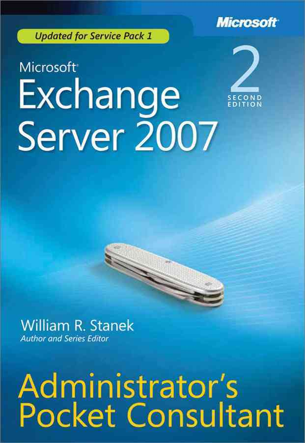 MIcrosoft Exchange Server 2007: Administrator's Pocket Consultant (Paperback)