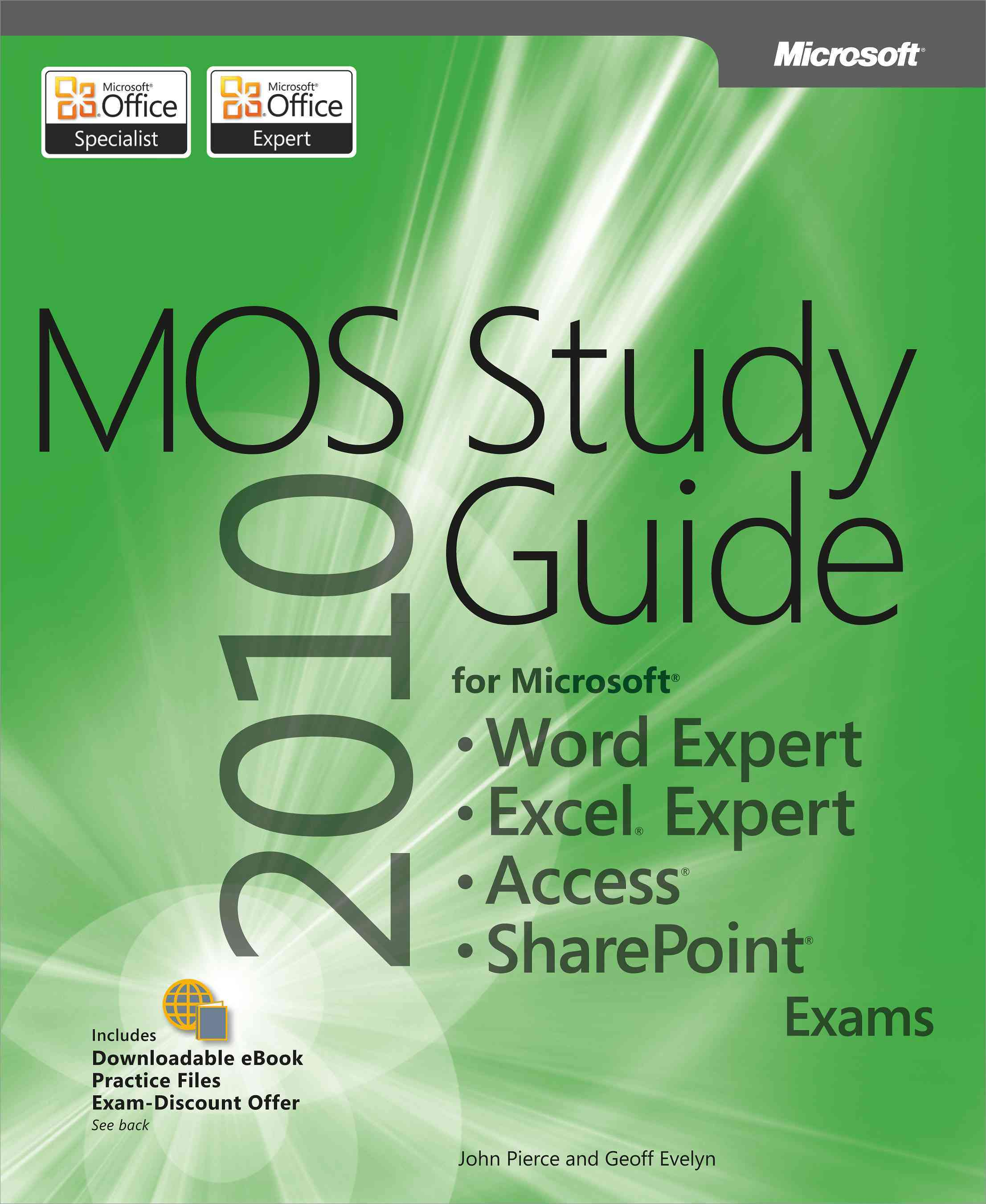 MOS 2010 Study Guide: For Microsoft Word Expert, Excel Expert, Access, and Sharepoint Exams