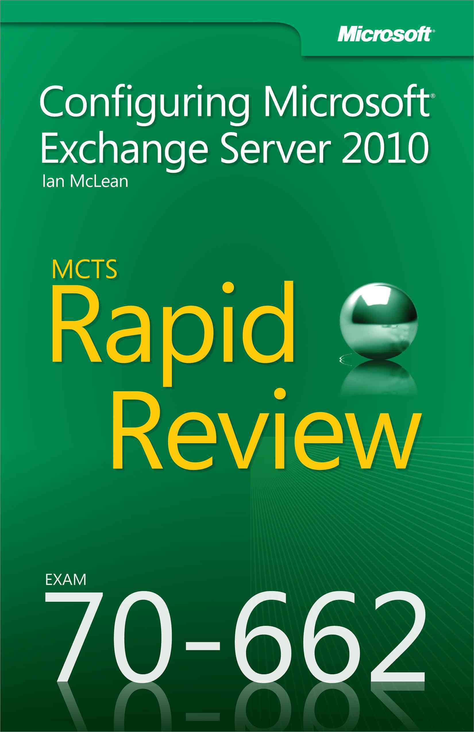 Mcts 70-662 Rapid Review: Configuring Microsoft Exchange Server 2010 (Paperback) - Thumbnail 0