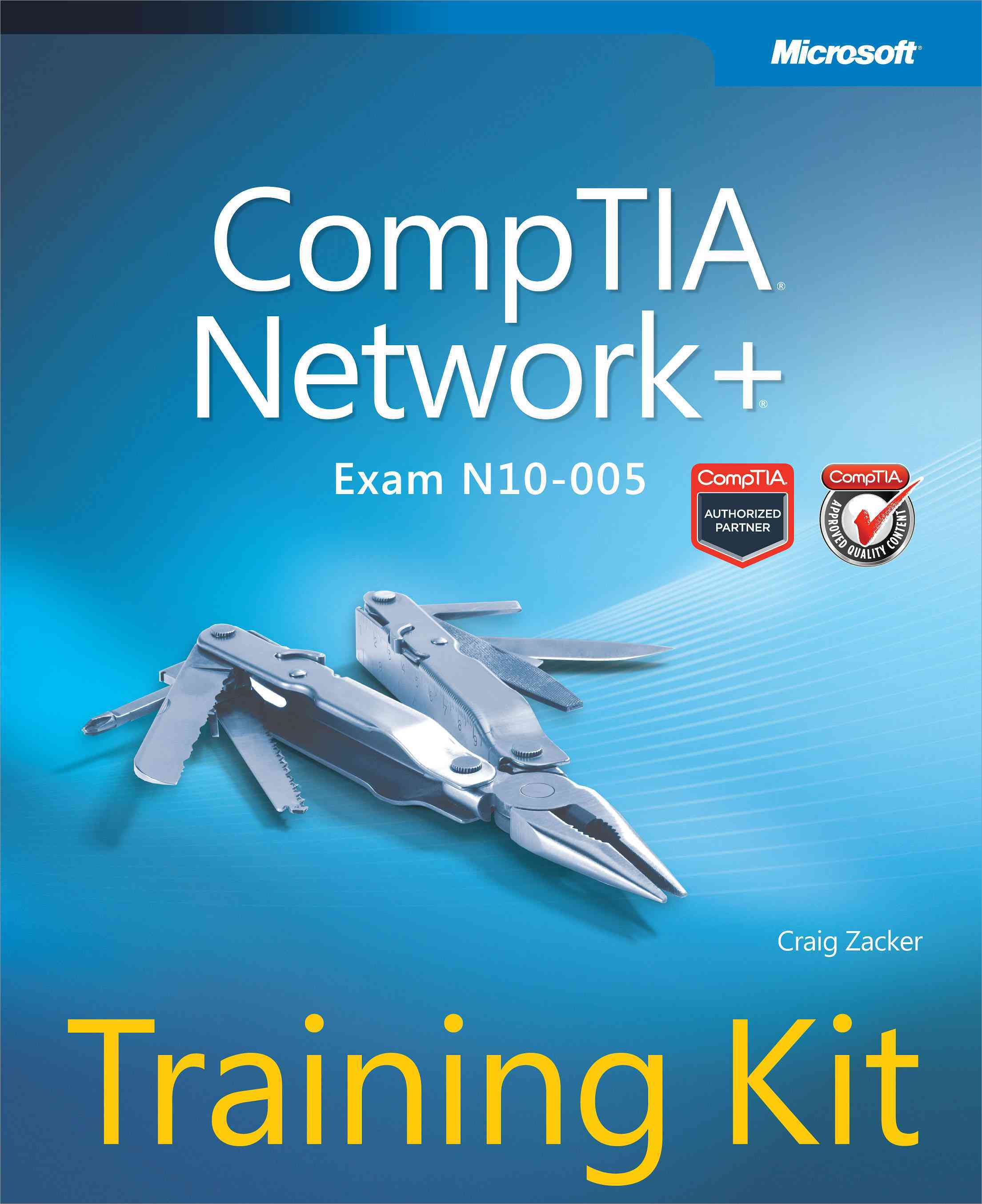 CompTIA Network + Training Kit: Exam N10-005