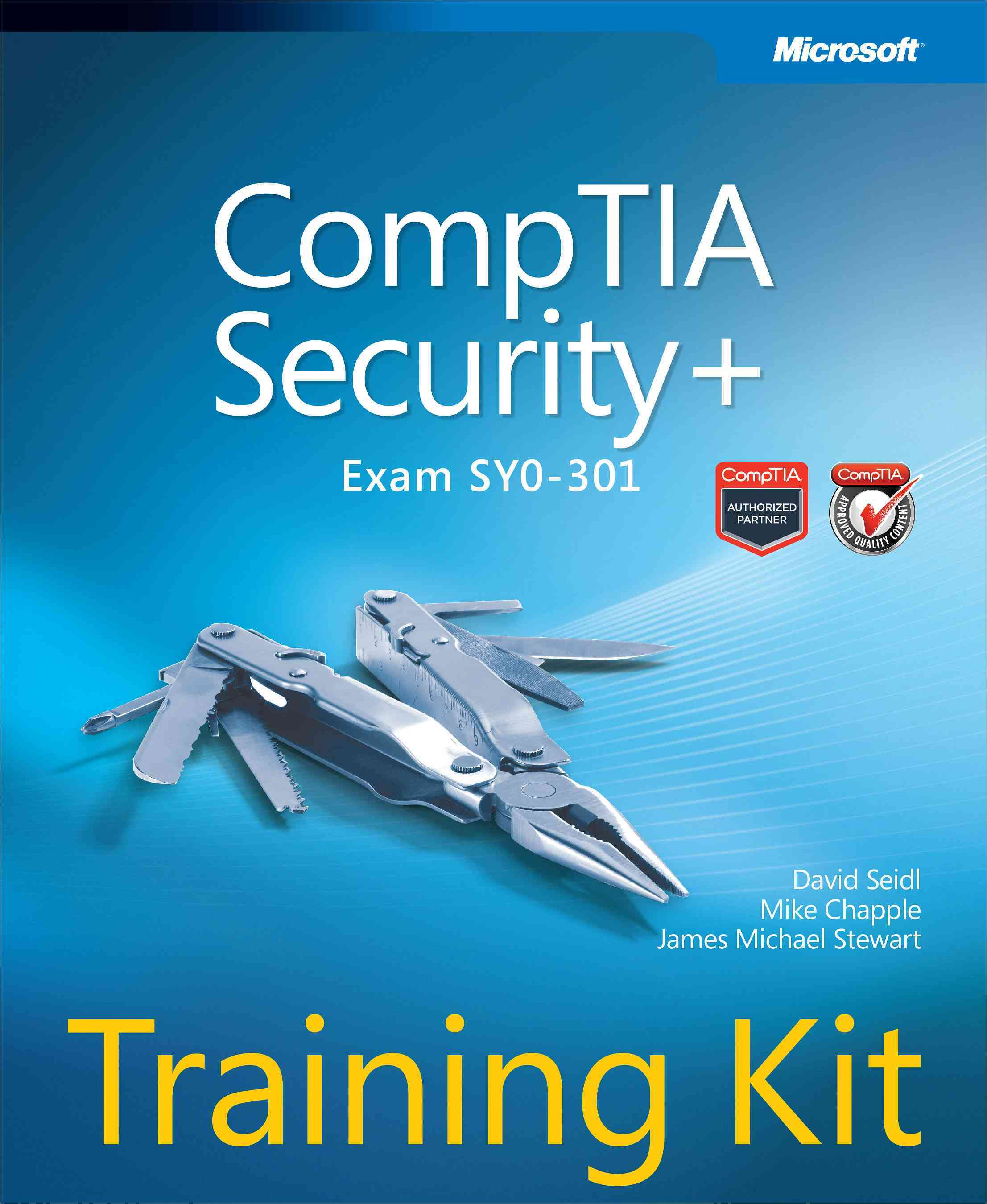 CompTIA Security+ (Exam SY0-301) Training Kit