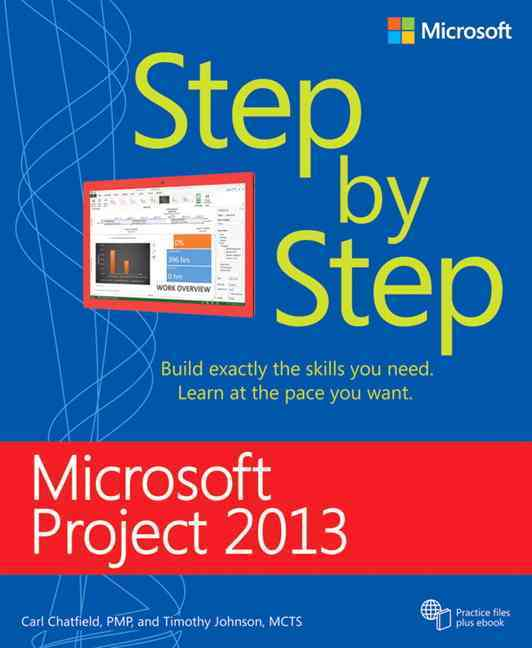 Microsoft Project 2013: Step by Step (Paperback)
