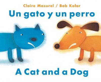 UN Gato Y UN Perro/a Cat and a Dog (Paperback)