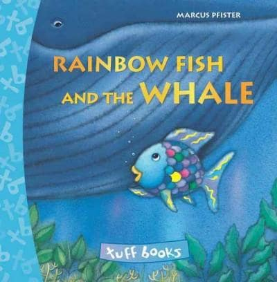 Rainbow Fish and the Whale (Hardcover)