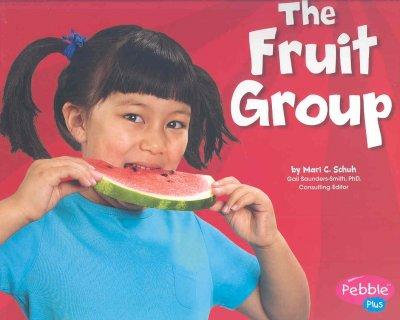 The Fruit Group (Paperback)