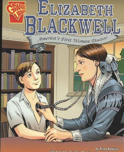 Elizabeth Blackwell: America's First Woman Doctor (Paperback)