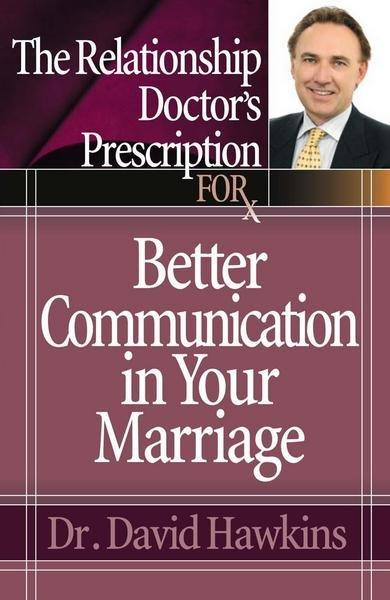 The Relationship Doctor's Prescription for Better Communication in Your Marriage (Paperback)