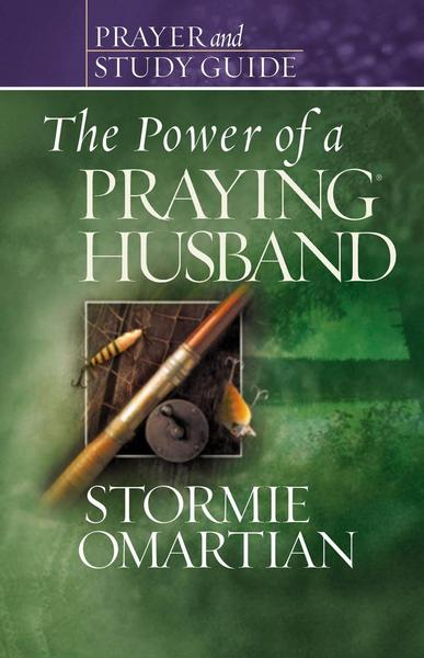 The Power of a Praying Husband: Prayer and Study Guide (Paperback)