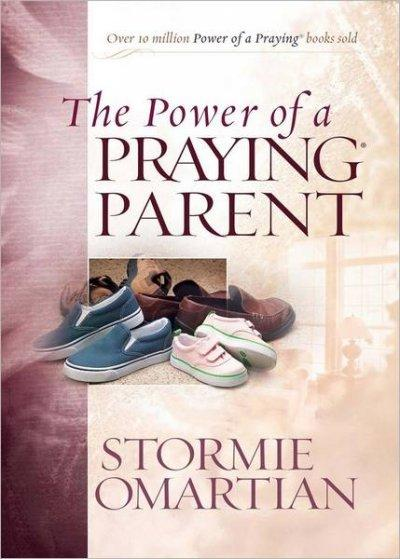 The Power of a Praying Parent (Hardcover)
