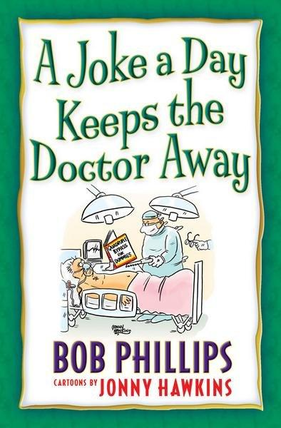 A Joke a Day Keeps the Doctor Away (Paperback)