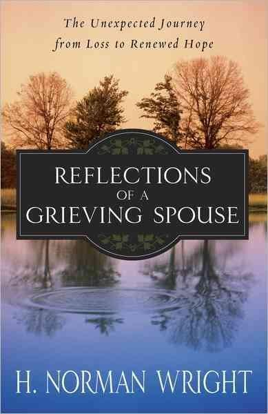 Reflections of a Grieving Spouse (Paperback)