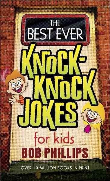 The Best Ever Knock-Knock Jokes for Kids (Paperback)