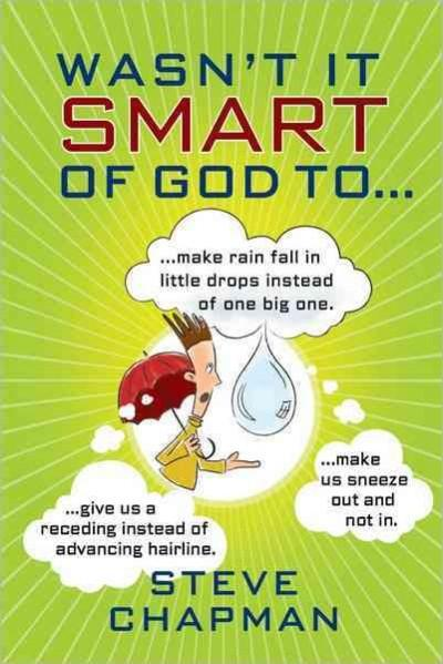 Wasn't It Smart of God To... (Paperback)