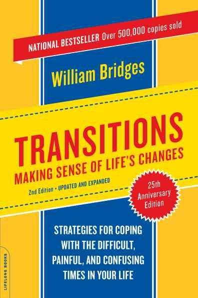 Transitions: Making Sense of Life's Changes (Paperback) - Thumbnail 0
