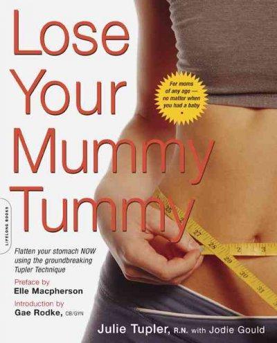 Lose Your Mummy Tummy (Paperback)