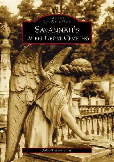Savannah's Laurel Grove Cemetery (Paperback)
