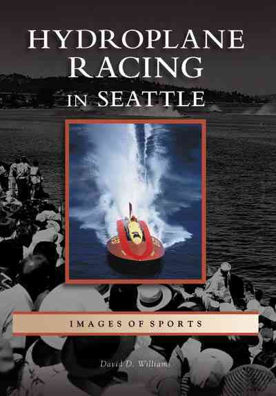 Hydroplane Racing in Seattle (Paperback)