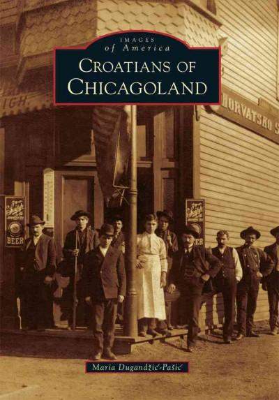 Croatians of Chicagoland (Paperback)
