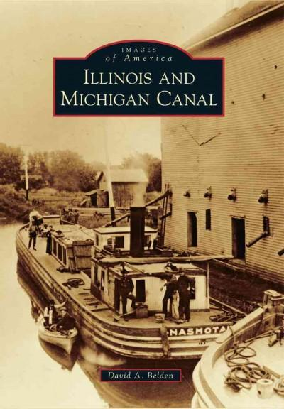Illinois and Michigan Canal (Paperback)