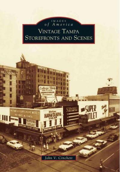 Vintage Tampa Storefronts and Scenes (Paperback)