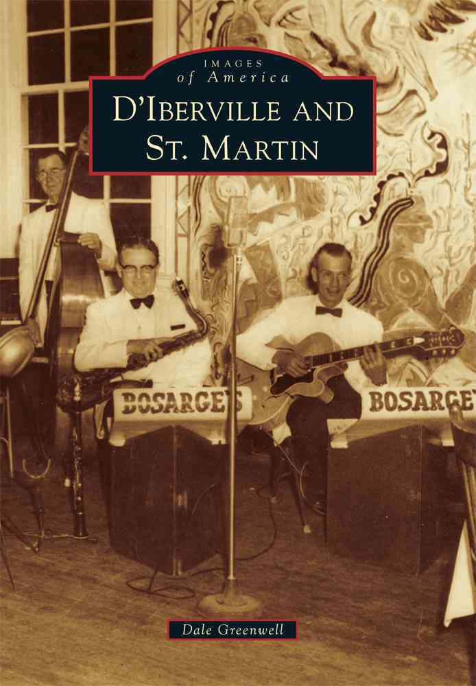 D'Iberville and St. Martin (Paperback)