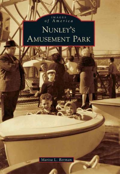 Nunley's Amusement Park (Paperback)