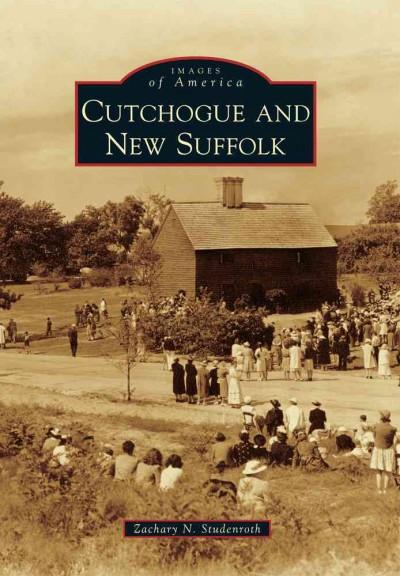 Cutchogue and New Suffolk (Paperback)
