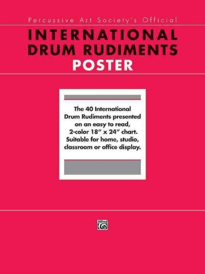 """International Drum Rudiments: The 40 International Drum Rudiments Presented on an Easy to Read, 2-color 18"""" X 24"""" Ch... (Poster)"""
