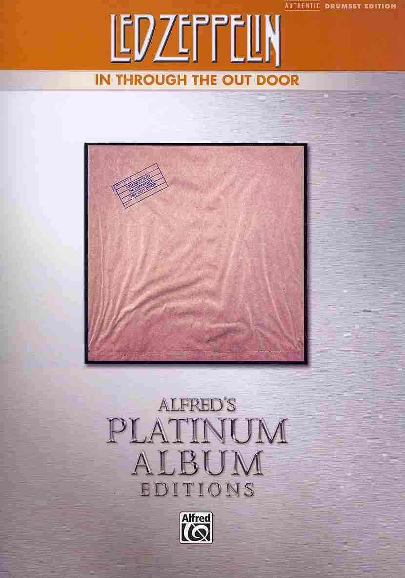 Led Zeppelin in Through the Out Door Platinum Drums: Drum Transcriptions (Paperback)