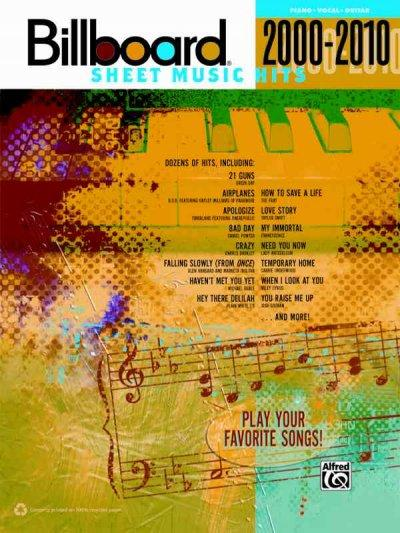 Billboard Sheet Music Hits 2000-2010: Piano/Vocal/Guitar (Paperback)