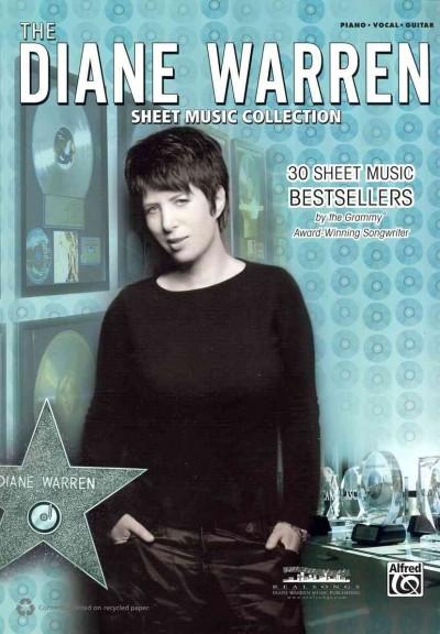 The Diane Warren Sheet Music Collection: 30 Sheet Music Bestsellers by the Grammy Award-winning Songwriter (Piano... (Paperback)