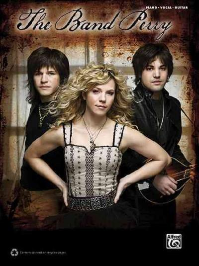 The Band Perry: Piano/Vocal/guitar (Paperback)
