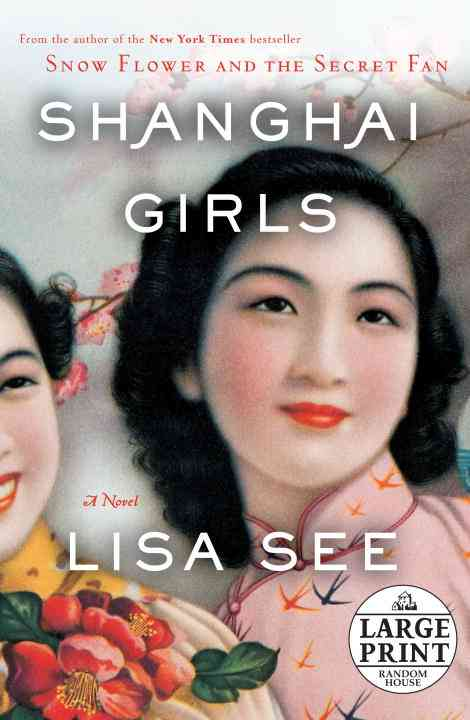 Shanghai Girls: A Novel (Paperback)