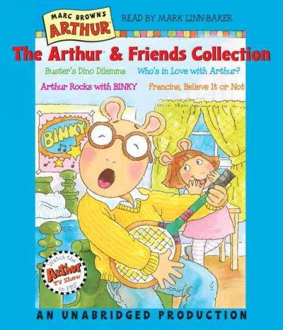 The Arthur & Friends Collection: Buster's Dino Dilemma / Who's in Love With Arthur / Arthur Rocks With Binky / Fra... (CD-Audio)