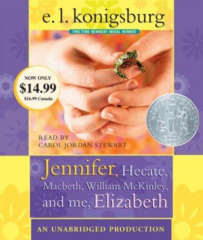 Jennifer, Hecate, Macbeth, William McKinley, and Me, Elizabeth (CD-Audio)