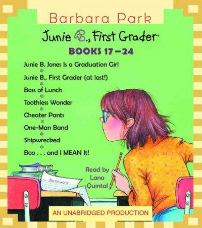 Junie B. Jones Collection, Books 17-24: Graduation Girl/ First Grader (At Last!)/ Boss of Lunch/ Toothle Ss Wonder... (CD-Audio)