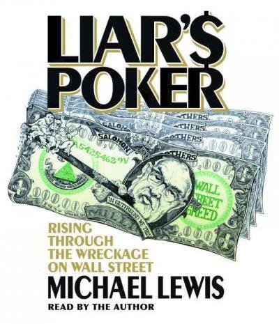 Liar's Poker: Rising Through the Wreckage on Wall Street (CD-Audio)