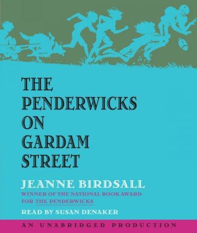The Penderwicks on Gardam Street (CD-Audio)