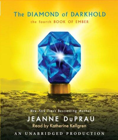 The Diamond of Darkhold: The 4th Book of Ember (CD-Audio)