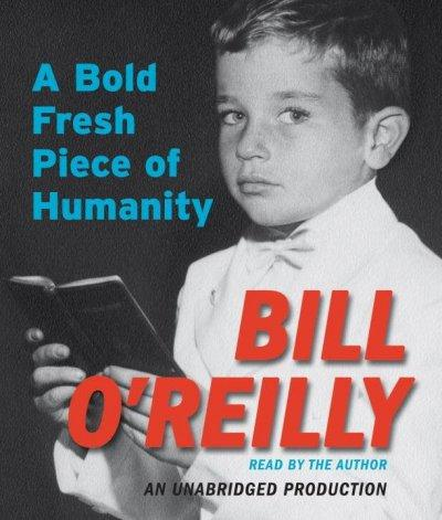 A Bold Fresh Piece of Humanity: A Memoir (CD-Audio)