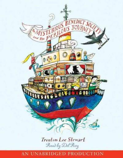 The Mysterious Benedict Society and the Perilous Journey (CD-Audio)