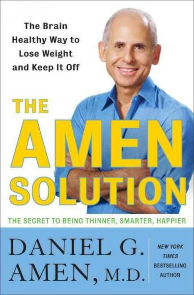 The Amen Solution: 10 Weeks to Boost Your Brain to Be Thinner, Smarter, and Happier (CD-Audio)